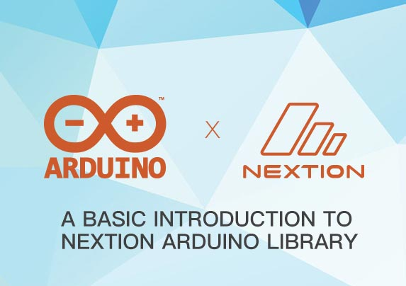 A BASIC INTRODUCTION TO NEXTION ARDUINO LIBRARY - Nextion